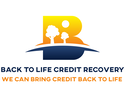 Back To Life Credit Recovery. We help bring credit back to life.